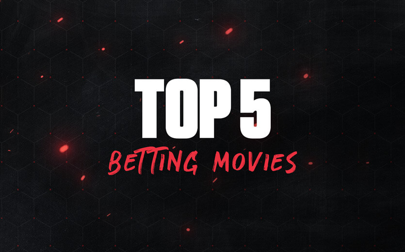 A list of 5 sports betting Movies Made